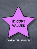 12 Core Values Worksheet - Teaching Positive Character Traits