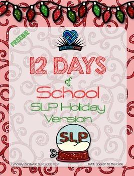12 Day of Christmas: SLP Holiday Version