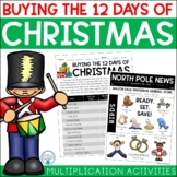 Buying the 12 Days of Christmas: A Multiplication Activity