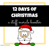 12 Days of Christmas - A Staff Morale Booster