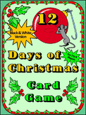 Christmas Carol Activities: 12 Days of Christmas Card Game Activity Packet