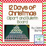12 Days of Christmas Clipart and Bulletin Board Set