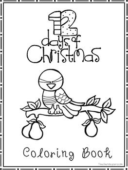 12 Days of Christmas Coloring Book worksheets.  Preschool-