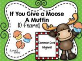 Moose & Muffin 10 Frames