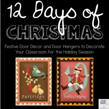 12 Days of Christmas Door Hangers and Coordinating Posters
