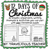 12 Days of Christmas - 20 Graphic Organizers, Writing Prompts and Activities