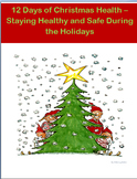 12 Days of Christmas Health-Staying Healthy and Safe Durin