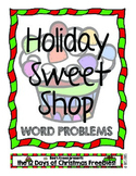 12 Days of Christmas: Holiday Sweet Shop Word Problems