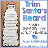 Trim Santa's Beard Christmas Kindness (Editable)