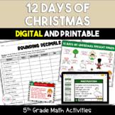 12 Days of Christmas 5th Grade Math Activities Bundle {Digital and Printable}