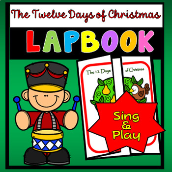 12 Days of Christmas Sing & Play Lapbook