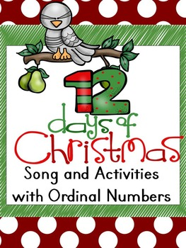12 Days of Christmas Song and Activities with Ordinal Numbers