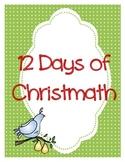 12 Days of Christmath Mega Pack: 12 Days of Intermediate Math Activities