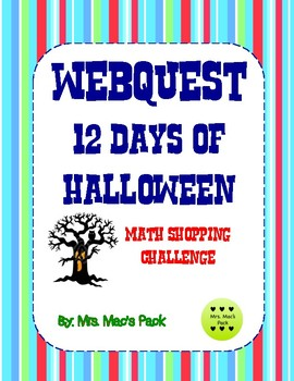 12 Days of Halloween - Webquest Math Challenge (Decimal Operations)