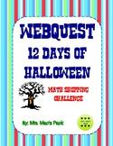 12 Days of Halloween - Webquest Math Challenge (Decimal Op