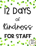 12 Days of Kindness - STAFF MORALE BOOSTER