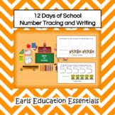 12 Days of School Number Tracing and Writing