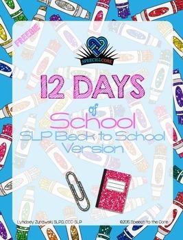 12 Days of School: SLP Back to School Verson