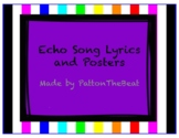 12 Echo Song Posters with Lyrics on the Back!