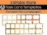 12 Editable Task Card Templates Pumpkin Pie Fall (Landscape) PowerPoint