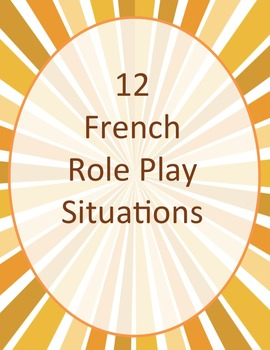 12 French Role Plays + PowerPoint