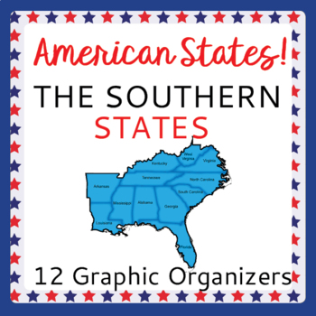 US Geography Southern States 12 Graphic Organizers Researc