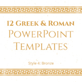12 Greek and Roman PowerPoint Templates (BRONZE)