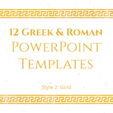 12 Greek and Roman PowerPoint Templates (GOLD)