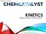 12. Kinetics - High School Chemistry