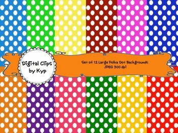 12 Large Brightly Colored Polka Dot Backgrounds (for personal or commercial use)
