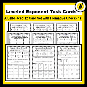 12 Leveled Exponent Property Task Cards with Answer Sheets and Check-Ins