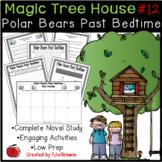 #12 Magic Tree House- Polar Bears Past Bedtime Novel Study
