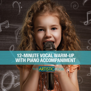 12 Minute Vocal Warm-Up with Piano Accompaniment