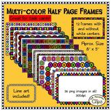 12 Multi-color Half Page Frames (Line art included!)