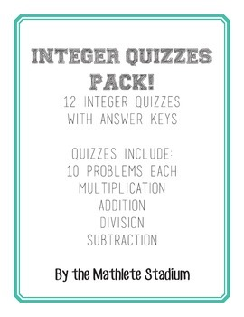 12-Pack of Printable Integer Quizzes! with Answer Keys!