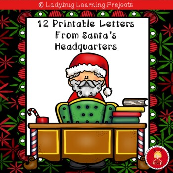 12 Printable Letters From Santa's Headquarters