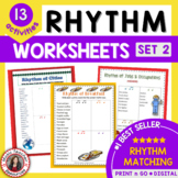 Music Activities: 12 MUSIC RHYTHM Worksheets Set 2