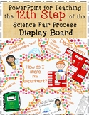 12 Science Fair DisplayBoard PowerPoint Lesson w Experimen