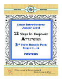 12 Steps to Empower ATTITUDES - Ethics: 3rd Term - Steps 9