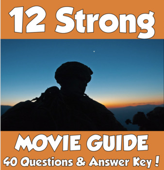 12 Strong Movie Guide (The Horse Soldiers of 9/11)