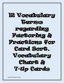 Fractions/Factoring: 12 Terms, Definitions & Examples for Card Sort or 7-Up