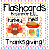 12 Thanksgiving Fall Vocabulary Flashcards | Young Learners ESL ELL VIPKid Dada