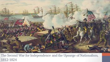 12. The Second War for Independence and the Upsurge of Nationalism, 1812-1824