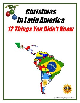 Christmas In Latin America.Christmas Latin Am 12 Things You Didn T Know About