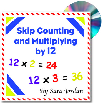 Skip Counting & Multiplying by 12 - Song w/ Lyrics & Activ