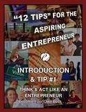 """ENTREPRENEURSHIP - Tip #1:  """"Think & Act Like an Entrepreneur"""""""