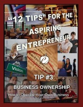 "ENTREPRENEURSHIP - Tip #3:  ""Business Ownership"""