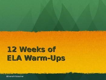 12 WEEKS of ELA Warm Up Activities *Editable*