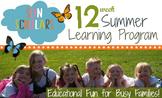12 Week Summer Home School Program