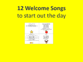 12 Welcome Songs